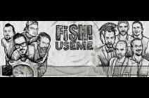 FISH! USEME / Pécs